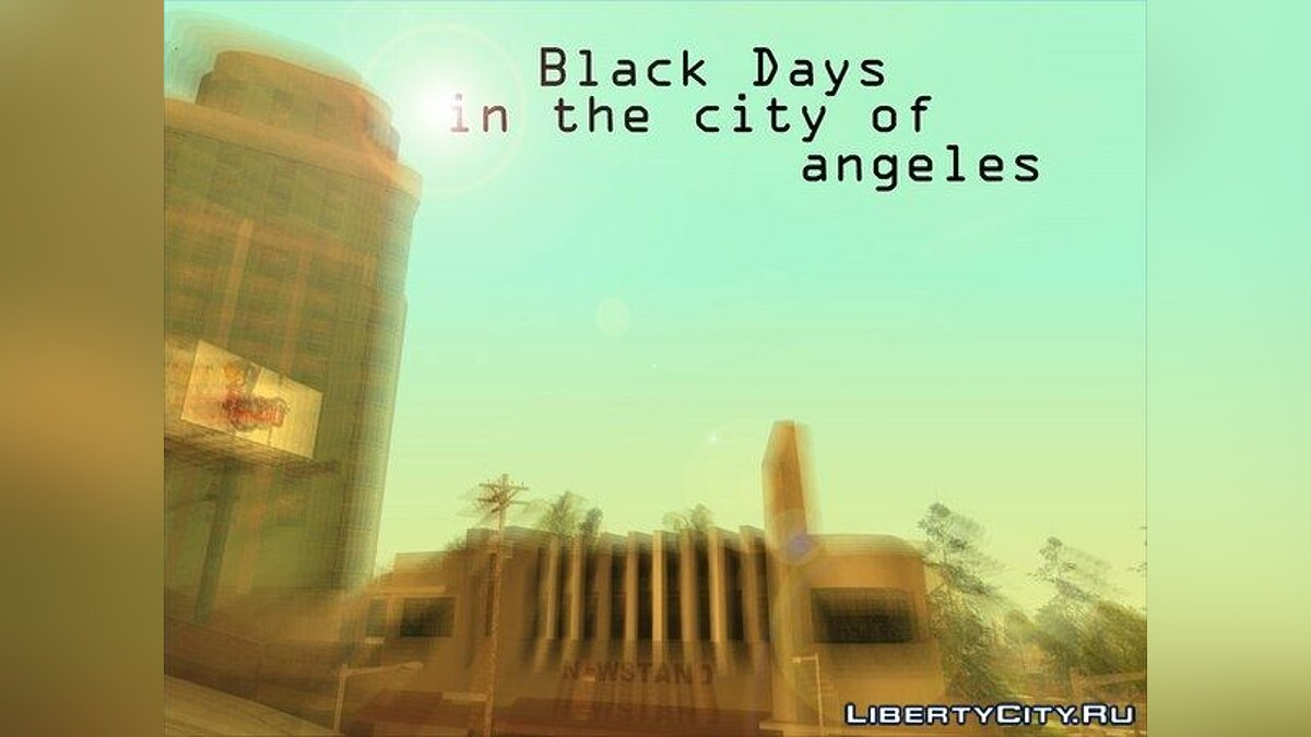 ����� ������ Black Days in the city of angels ��� GTA San Andreas